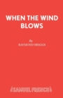 When the Wind Blows : Play - Book