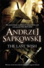 The Last Wish : Witcher 1: Introducing the Witcher - Book