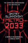 Metro 2033 : The novels that inspired the bestselling games - Book