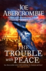 The Trouble With Peace : Book Two - Book