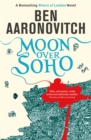 Moon Over Soho : The Second Rivers of London novel - Book
