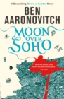 Moon Over Soho : The Second Rivers of London novel - eBook