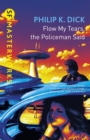Flow My Tears, The Policeman Said - eBook