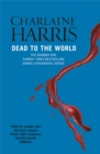 Dead To The World : A True Blood Novel - Book