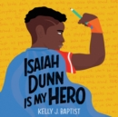 Isaiah Dunn Is My Hero - eAudiobook
