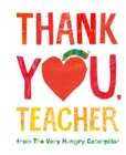 Thank You, Teacher from The Very Hungry Caterpillar - Book