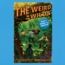 The Weird in the Wilds - eAudiobook