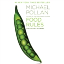 Food Rules : An Eater's Manual - eAudiobook
