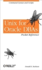 Unix for Oracle DBAs Pocket Reference - Book