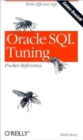 Oracle SQL Tuning Pocket Reference - Book