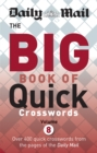 Daily Mail Big Book of Quick Crosswords Volume 8 - Book