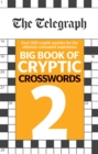 The Telegraph Big Book of Cryptic Crosswords 2 - Book