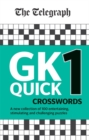 The Telegraph GK Quick Crosswords Volume 1 : A brand new complitation of 100 General Knowledge Quick Crosswords - Book