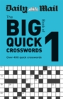 Daily Mail Big Book of Quick Crosswords Volume 1 - Book