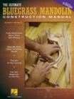 The Ultimate Bluegrass Mandolin Construction Manual - Book