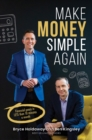 Make Money Simple Again : Financial peace in less than 10 minutes a month - eBook