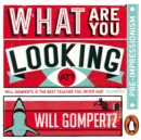 What Are You Looking At? (Audio Series) : Pre-Impressionism - eAudiobook