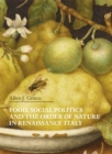 Food, Social Politics and the Order of Nature in Renaissance Italy - Book