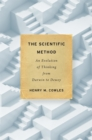 The Scientific Method : An Evolution of Thinking from Darwin to Dewey - eBook