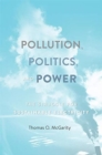 Pollution, Politics, and Power : The Struggle for Sustainable Electricity - Book