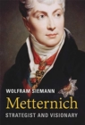 Metternich : Strategist and Visionary - Book