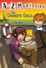 Atoz Mysteries : The Goose's Gold - Book