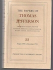 The Papers of Thomas Jefferson, Volume 22 : 6 August-31 December 1791 - Book
