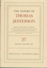 The Papers of Thomas Jefferson, Volume 27 : 1 September to 31 December 1793 - Book