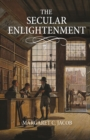 The Secular Enlightenment - Book