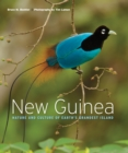 New Guinea : Nature and Culture of Earth's Grandest Island - Book