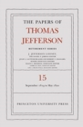 The Papers of Thomas Jefferson: Retirement Series, Volume 15 : 1 September 1819 to 31 May 1820 - Book