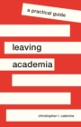 Leaving Academia : A Practical Guide - Book