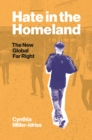Hate in the Homeland : The New Global Far Right - Book