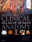 Abrahams' and McMinn's Clinical Atlas of Human Anatomy - Book