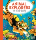 Animal Explorers: Toby the Deep-Sea Diver PB - Book