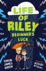 The Life of Riley: Beginner's Luck - Book