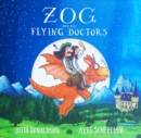 Zog and the Flying Doctors foiled PB - Book