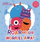 Mindful Monsters: Roar Your Worries Away - Book