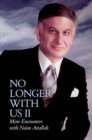 No longer with Us : More Encounters with Naim Attallah II - Book