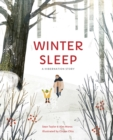 Winter Sleep : A Hibernation Story - Book