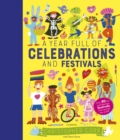 A Year Full of Celebrations and Festivals : Over 90 fun and fabulous festivals from around the world! - Book