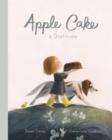 Apple Cake: A Gratitude - Book