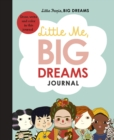 Little Me, Big Dreams Journal : Draw, write and colour this journal - Book
