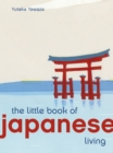 The Little Book of Japanese Living - Book