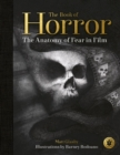 The Book of Horror : The Anatomy of Fear in Film - Book