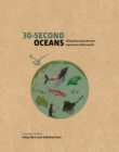30-Second Oceans : 50 key ideas about the sea's importance to life on earth - Book
