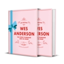 Wes Anderson : The Iconic Filmmaker and his Work - Unofficial and Unauthorised - Book