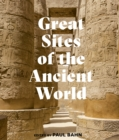Great Sites of the Ancient World - Book
