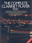 The Complete Clarinet Player Book 1 - Book