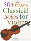 50 Easy Classical Solos For Violin - Book